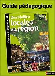 Des réalités locales à la région, CE2 cycle 3 : Guide pédagogique, Programme 2008