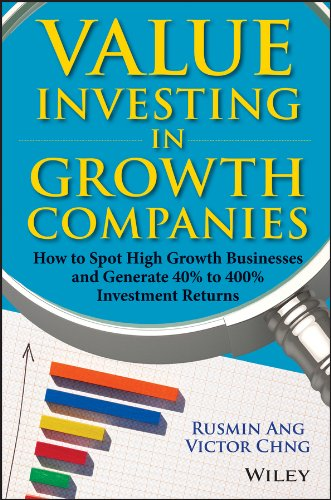 Descargar Value Investing in Growth Companies: How to Spot High Growth Businesses and Generate 40% to 400% Investment Returns PDF Gratis