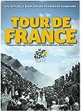 Das offizielle Buch zur 100. Tour de France