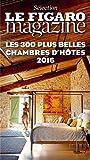 Les 300 plus belles chambres d'hôtes, 2016