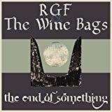 The End of Something (feat. The Wine Bags)