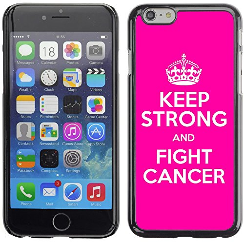 Graphic4You Keep Calm and Fight Cancer And Win Design Harte Hülle Case Tasche Schutzhülle für Apple iPhone 6 Plus / 6S Plus Design #6
