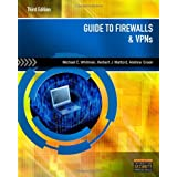Guide to Firewalls and VPNs by Michael E. Whitman (2011-06-16)