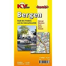 Bergen: 1:12.500 Stadtplan mit Freizeitkarte 1:25.000 inkl. Rad- und Wanderwegen (KVplan-Kombi-Reihe / http://www.kv-plan.de/reihen.html)
