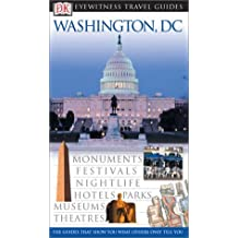Washington D.C. (Eyewitness Travel Guides) by Alice L. Powers (2003-09-02)