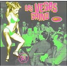 Las Vegas Grind Pt.1
