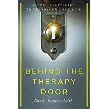 Behind the Therapy Door: Simple Strategies to Transform Your Life