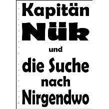 Kapitän Nük und die Suche nach Nirgendwo (Kurzgeschichte)