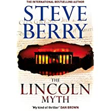 The Lincoln Myth: Book 9 (Cotton Malone)