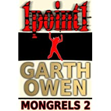 1point1 (Mongrels Book 2)