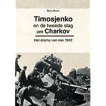 Timosjenko en de tweede slag om Charkov: Het drama van mei 1942