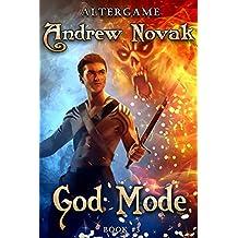 God Mode (AlterGame Book #3) LitRPG Series (English Edition)