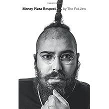 Ostrovsky, J: Money, Pizza, Respect