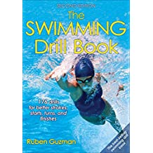 The Swimming Drill Book-2nd Edition (English Edition)