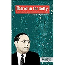 Hatred in the belly: Politics behind the appropriation of Dr Ambedkar's writings (English Edition)