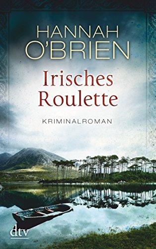 Buchseite und Rezensionen zu 'Irisches Roulette  Bd. 2: Kriminalroman' von Hannah O'Brien