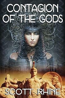 Contagion of the Gods by [Rhine, Scott]