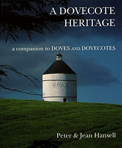 A Dovecote Heritage by Hansell, Peter, Hansell, Jean (1992) Hardcover