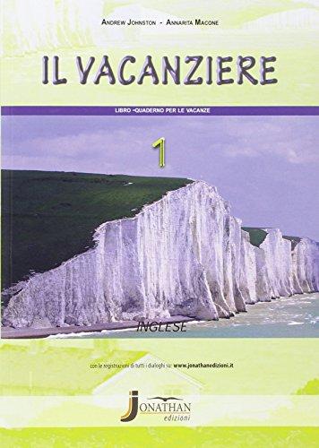 Il vacanziere. Quaderno per le vacanze. Inglese. Per la Scuola media. Con CD Audio: 1
