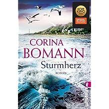 Sturmherz: Roman