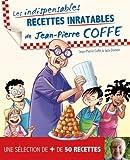 Recettes inratables de Jean-Pierre Coffe...