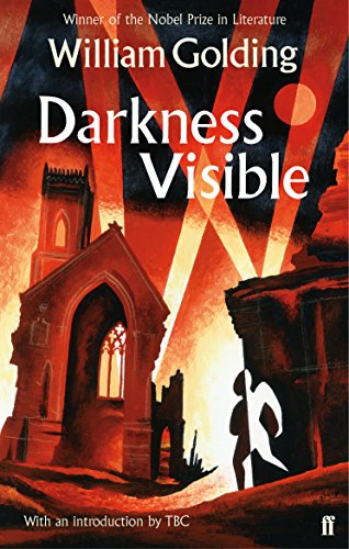 Darkness Visible: With an introduction by Philip Hensher (FSG Classics) por William Golding