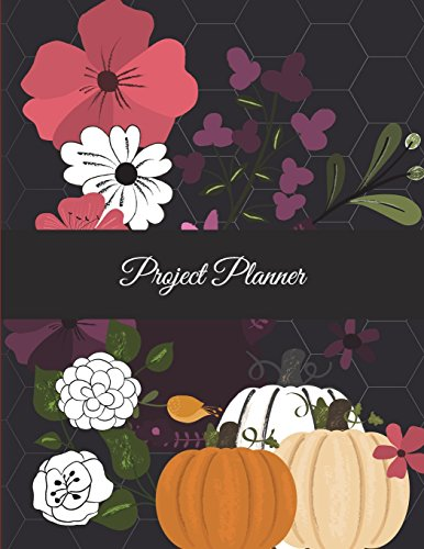 Project Planner: Halloween Flowers, Project and Task Organization, Project Tracker Large Print 8.5