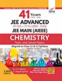 41 Years (1978-2018) JEE Advanced (IIT-JEE) + 17 yrs JEE Main Topic-wise Solved Paper Chemistry