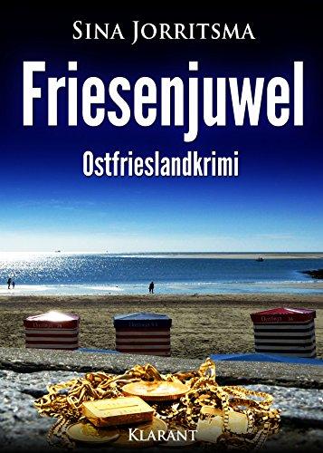 Friesenjuwel. Ostfrieslandkrimi (Mona Sander und Enno Moll ermitteln 7) - Sander 7
