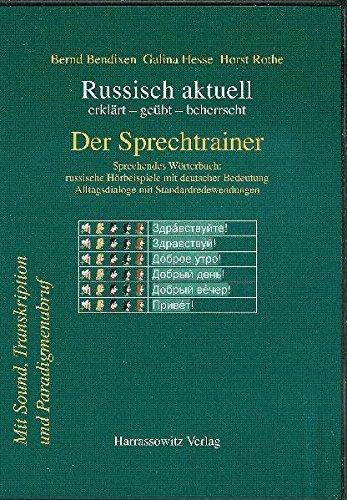 Russisch aktuell: erklärt - geübt - beherrscht / Der Sprechtrainer. Alltagsdialoge mit Standardredewendungen. DVD-ROM, Version 9.0