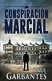 Conspiración Marcial (Nathan Jericho investigador privado)