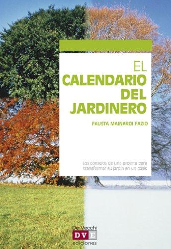 El calendario del jardinero por Fausta Mainardi Fazio