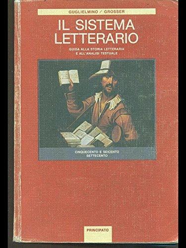 Il sistema letterario. Per le Scuole superiori: 3