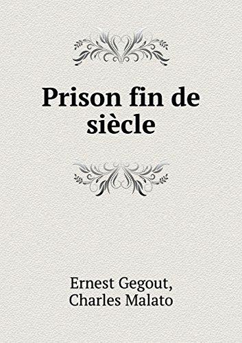 Prison Fin de Siècle