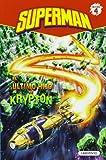 El último hijo de Krypton/ Last Son of Krypton