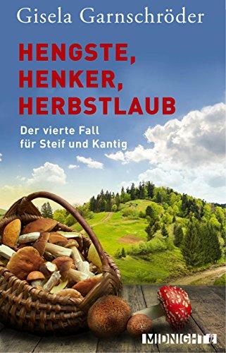 Image of Hengste, Henker, Herbstlaub: Der vierte Fall für Steif und Kantig (Ein-Steif-und-Kantig-Krimi 4)