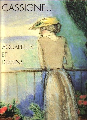 Cassigneul : aquarelles et dessins