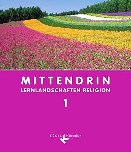 Mittendrin - Baden-Württemberg und Niedersachsen: Band 1: 5./6. Schuljahr - Schülerbuch