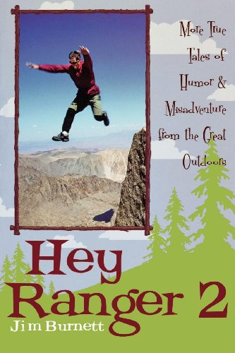 hey-ranger-2-more-true-tales-of-humor-misadventure-from-the-great-outdoors-no-2