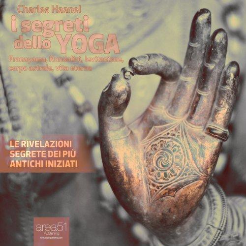 I segreti dello yoga  Audiolibri
