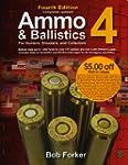 Ammo & Ballistics 4: Ballistic Data o...