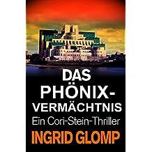 Das Phönix-Vermächtnis (Cori-Stein-Thriller 2)