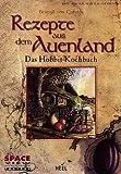 Rezepte aus dem Auenland von Beregil von Gondor (2002) Broschiert