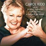 Songtexte von Carol Kidd - A Place in My Heart