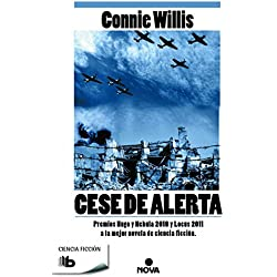 Cese de alerta (B DE BOLSILLO) Premio Nébula 2010