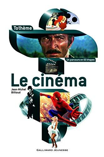 Le cinéma par Jean-Michel Billioud