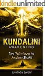 Kundalini Awakening: Two Techniques T...