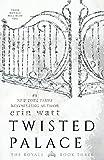 Twisted Palace: A Novel (Royals)