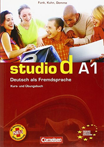 Studio d. A1. Kursbuch-Übungsbuch. Con CD Audio. Per le Scuole superiori: studio d A1: Kurs- und Übungsbuch