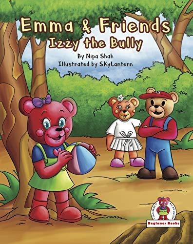 Emma & Friends : Izzy the Bully (English Edition)